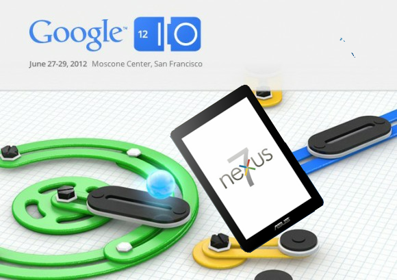 Google I/O 2012 — Why Can Google Roll Out It's Nexus 7 Tablet?